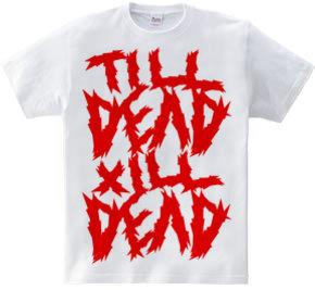 till dead x ill dead red