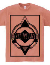 FACE THE FAKE