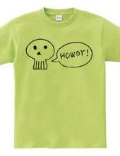 "Skull saying ""Howdy !"""