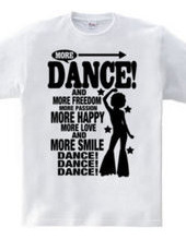 MORE DANCE!