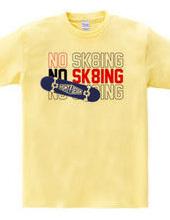 NO SK8iNG TRIPLE