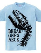 BREAK ONE'S NECK