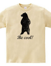 be cool!