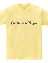 for smile with you
