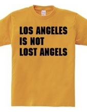 Los Angeles Is Not...