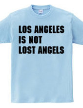 Los Angeles Is Not.