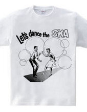 Let s dance the SKA