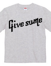 Give some